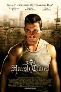 Harsh Times | Bmovies