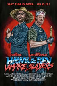 Hawk and Rev: Vampire Slayers | Bmovies