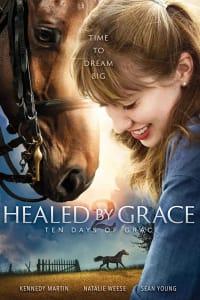 Healed by Grace 2 : Ten Days of Grace | Bmovies