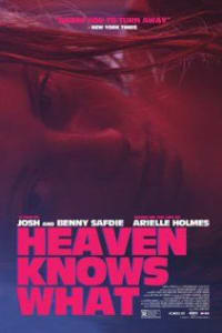 Heaven Knows What | Bmovies