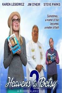 Heavens to Betsy 2   Bmovies