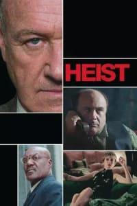 Heist | Bmovies