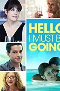 Hello I Must Be Going | Bmovies