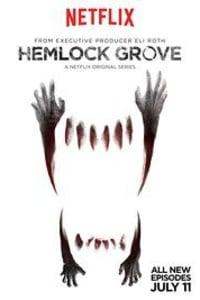 Hemlock Grove - Season 1 | Bmovies