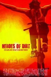 Heroes of Dirt | Bmovies