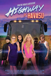 Highway to Havasu | Bmovies
