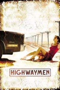 Highwaymen | Bmovies