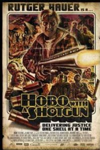 Hobo with a Shotgun   Bmovies