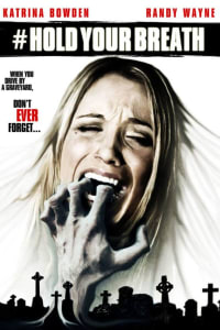 Hold Your Breath | Bmovies