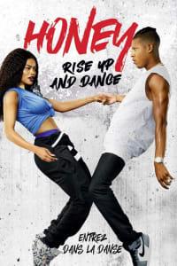 Honey: Rise Up and Dance   Bmovies
