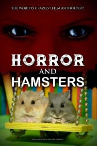 Horror and Hamsters | Bmovies