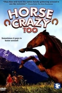 Horse Crazy 2: The Legend of Grizzly Mountain   Bmovies