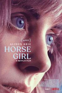 Horse Girl   Bmovies