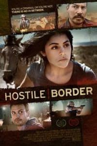 Hostile Border | Bmovies