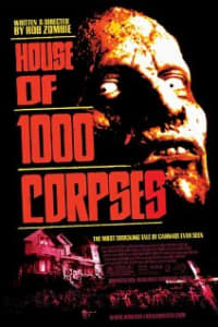 House Of 1000 Corpses | Bmovies