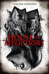 House Of Afflictions | Bmovies