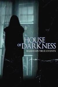 House of Darkness | Bmovies