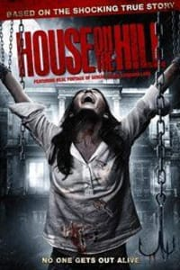House on the Hill | Bmovies