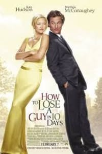 How To Lose A Guy In 10 Days | Bmovies