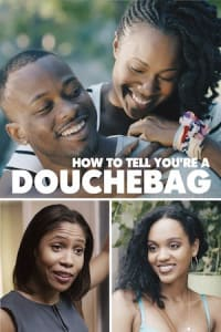 How To Tell You're A Douchebag | Bmovies