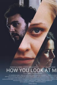How You Look at Me | Bmovies