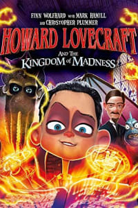 Howard Lovecraft and the Kingdom of Madness   Bmovies