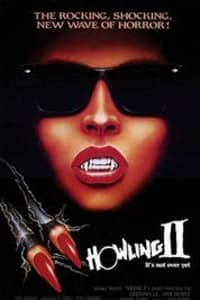 Howling II: Your Sister Is a Werewolf | Bmovies