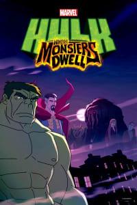 Hulk: Where Monsters Dwell | Bmovies