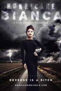 Hurricane Bianca | Bmovies