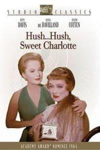 Hush...Hush, Sweet Charlotte | Bmovies