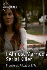 I Almost Married a Serial Killer | Bmovies