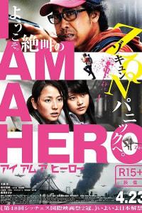 I Am a Hero | Bmovies