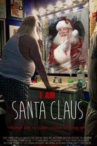 I Am Santa Claus | Bmovies