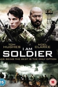 I Am Soldier   Bmovies
