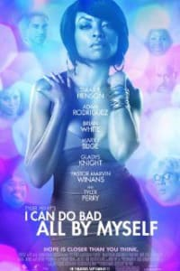 I Can Do Bad All by Myself   Bmovies