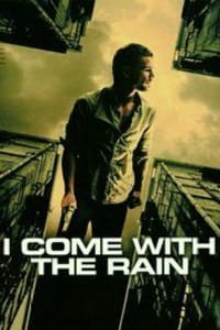 I Come with The Rain | Bmovies
