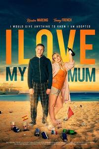I Love My Mum | Bmovies