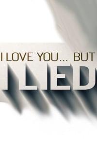 I Love You... But I Lied - Season 3 | Bmovies