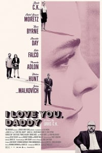I Love You, Daddy | Bmovies