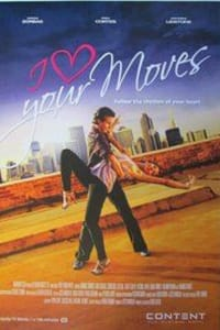 I Love Your Moves | Bmovies