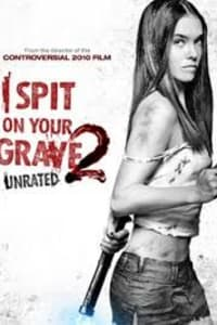I Spit On Your Grave 2   Bmovies