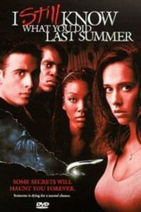 I Still Know What You Did Last Summer | Bmovies