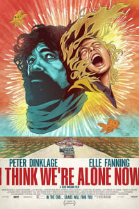 I Think We're Alone Now | Bmovies