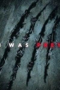 I Was Prey - Season 01 | Bmovies