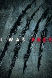 I Was Prey - Season 2 | Bmovies