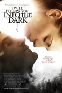 I Will Follow You Into the Dark | Bmovies