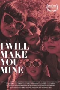 I Will Make You Mine | Bmovies