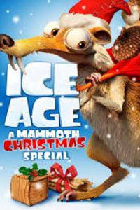 Ice Age: A Mammoth Christmas Special   Bmovies