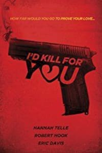 Id Kill For You   Bmovies