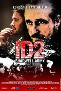 ID2: Shadwell Army | Bmovies